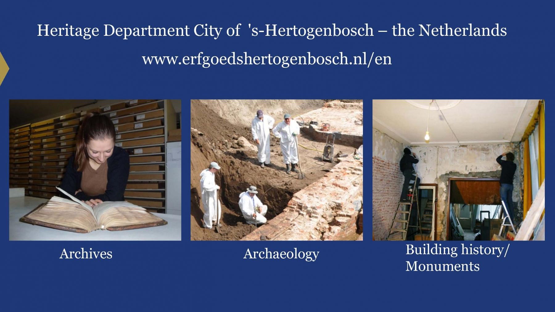 Heritage Department - City of 's-Hertogenbosch (pres. by Dieke Wesselingh)