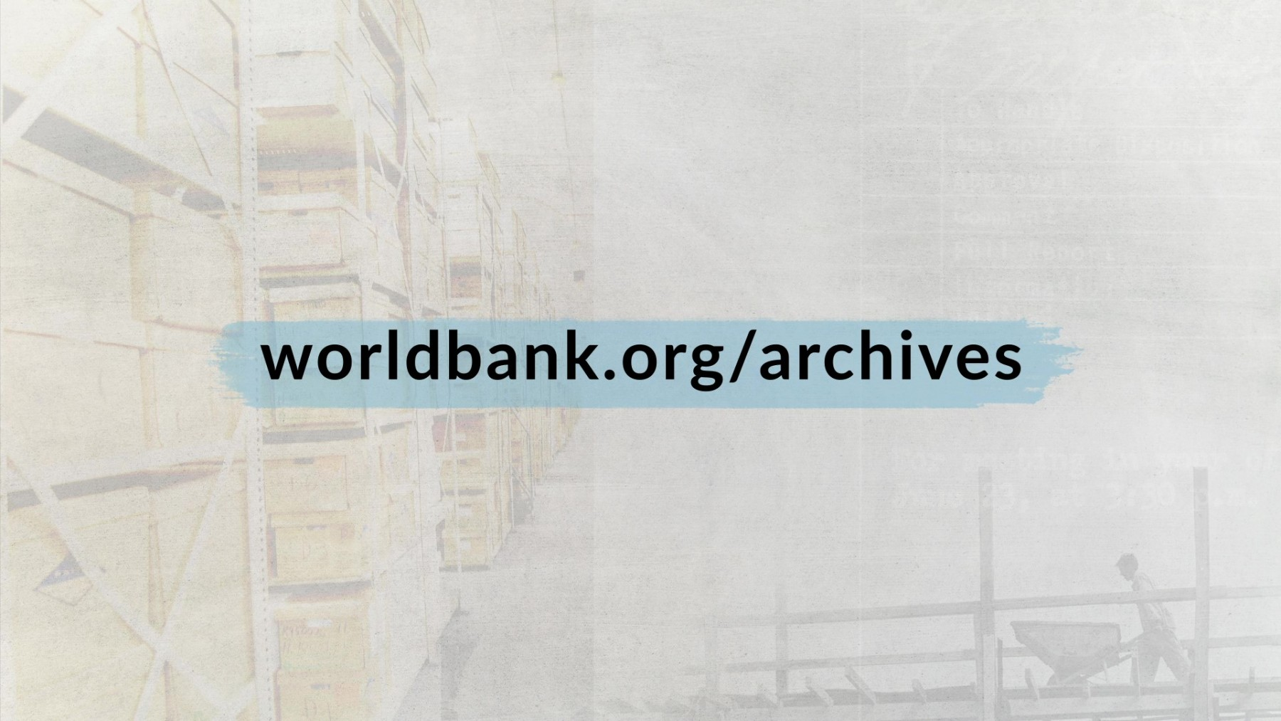 World Bank Archives (video)